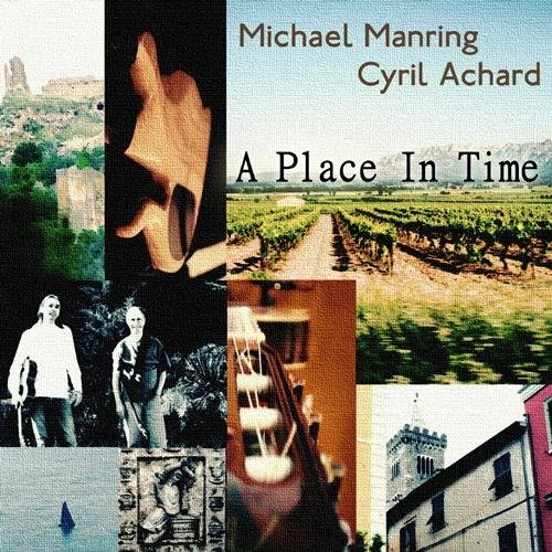"Michael Manring / Cyril Achard ""A Place In Time"" CD"