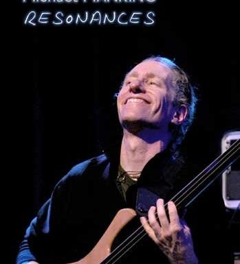 "Michael Manring ""Resonances"" DVD"