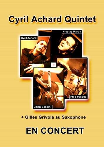 Affiche promo du Cyril Achard Quintet