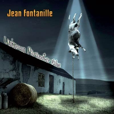 "Jean Fontanille ""Unknown Parameter Value"" CD"